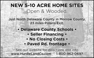 New 5 - 10 Acre Home Sites