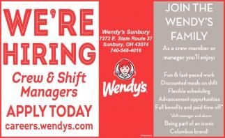 We're Hiring ~ Crew & Shif Managers, Wendy's - Sunbury
