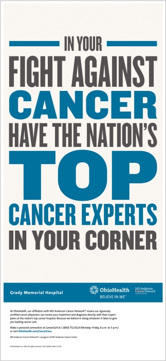 In your fight against cancer have the nation's top