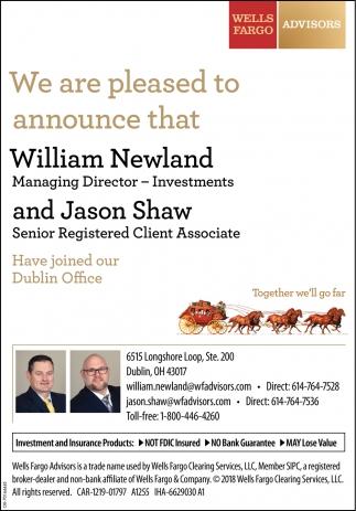 William Newland, Managing Director - Investments - Jason Shaw, Senior Registered Client Associate