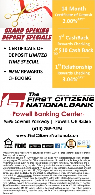 Grand Opening Deposit Specials First Citizens National Bank Powell Oh
