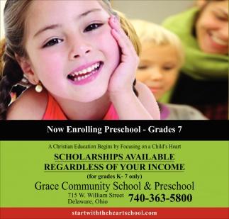 Now Enrolling Preschool - Grades 7