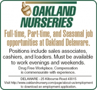 Job Opportunities at Oakland Delaware