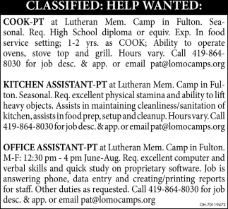 Cook - Kitchen Assistant - Office Assistant